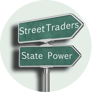 Street Traders and State Power